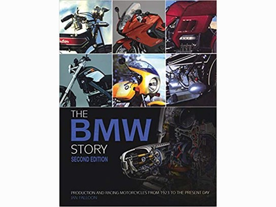 The BMW Motorcycle Story - second edition Hardcover
